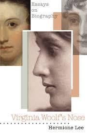 Virginia Woolf's Nose - Hermione Lee