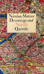 De eeuwige stad - Nicolaas Matsier