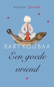 Een goede vriend - Bart Koubaa