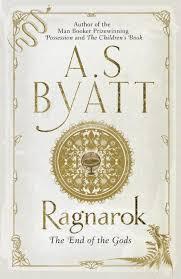 Ragnarök - A.S. Byatt