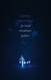 Je had moeten gaan - Daniel Kehlmann
